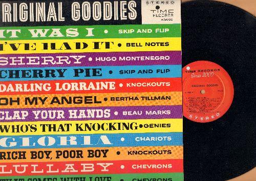 Skip & Flip, Knockouts, Bertha Tillman, Chevrons, others - Original Goodies: Cherry Pie, Darling Lorraine, Gloria, Lullaby, Oh My Angel (Vinyl STEREO LP record. NICE condition!) - EX8/EX8 - LP Records