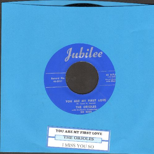 Orioles - You Are My First Love/I Miss You So (authentic-looking re-issue of vintage Doo-Wop classic with juke box label) - NM9/ - 45 rpm Records