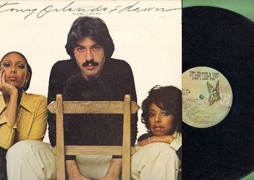 Orlando, Tony & Dawn - He Don't Love You…: Grandma's Hands, Mornin' Beautiful, House Of Strangers, Missin' That Girl (vinyl STEREO LP record) - EX8/VG7 - LP Records