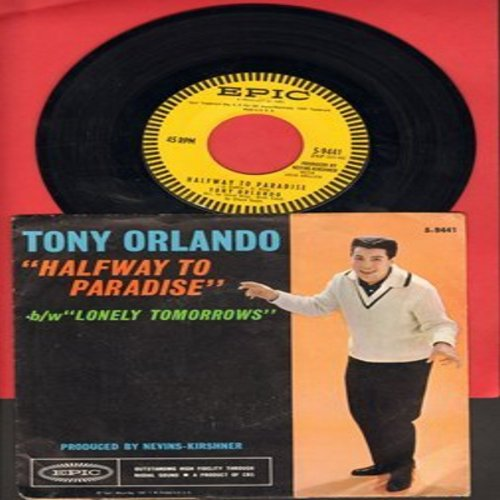 Orlando, Tony - Halfway To Paradise/Lonely Tomorrows (with picture sleeve) - NM9/EX8 - 45 rpm Records
