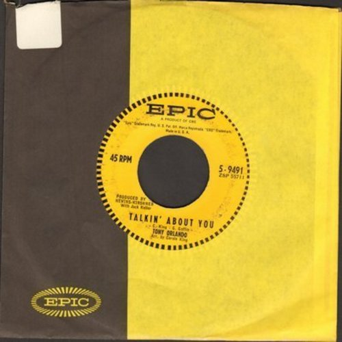 Orlando, Tony - Talkin' About You/My Baby's A Stranger (with Epic company sleeve) - EX8/ - 45 rpm Records