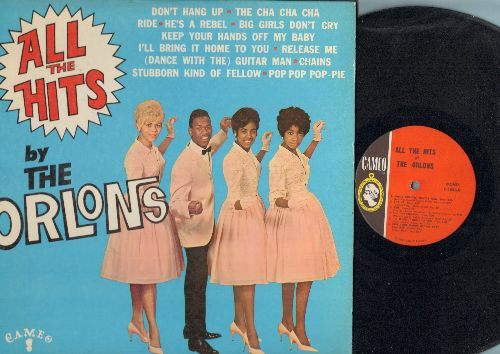 Orlons - All The Hits: Big Girls Don't Cry, He's A Rebel, The Cha Cha Cha, Ride, Don't Hang Up (Vinyl MONO LP record) - EX8/EX8 - LP Records