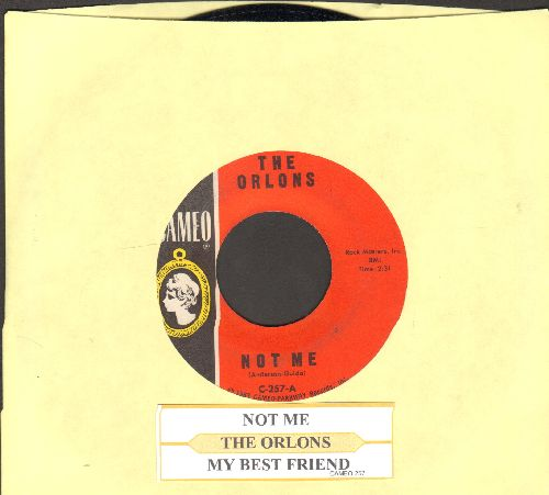 Orlons - Not Me/My Best Friend (with juke box label) - EX8/ - 45 rpm Records
