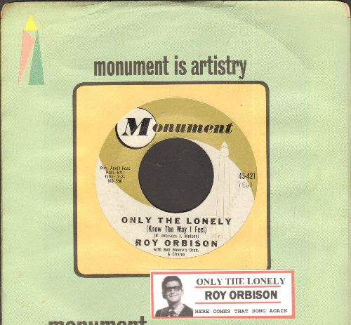 Orbison, Roy - Only The Lonely/Here Comes That Song Again (with juke box label and Monument company sleeve) - EX8/ - 45 rpm Records