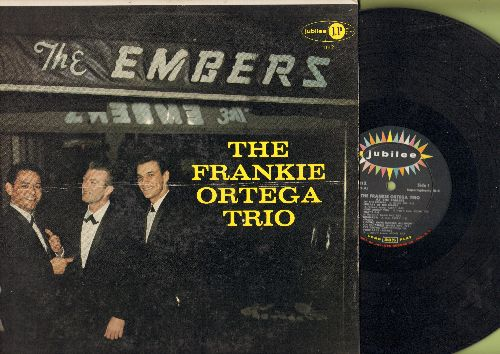 Ortega, Frankie Trio - The Frankie Ortega Trio: At The Embers, September Song, You Stepped Out Of A Dream (Vinyl MONO LP record) - NM9/EX8 - LP Records