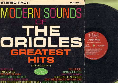 Orioles - Modern Sounds Of The Orioles Greatest Hits: Secret Love, The Wobble, I Miss You So, What Are You Doing New Years Eve? (vinyl STEREO LP record) - VG7/EX8 - LP Records