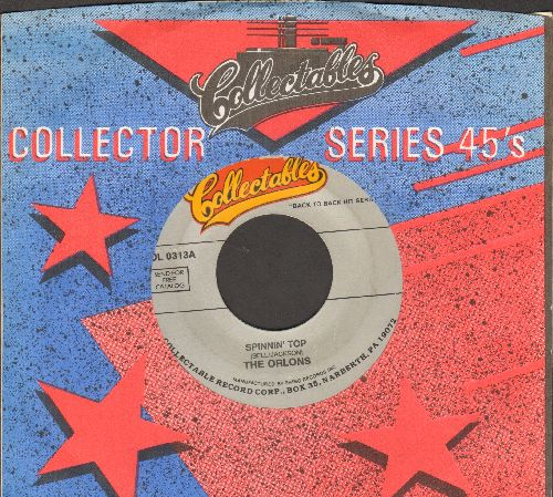 Orlons - Spinnin' Top/What Shall I Do (by Frankie And The Classics on flip-side) (re-issue with company sleeve) - NM9/ - 45 rpm Records