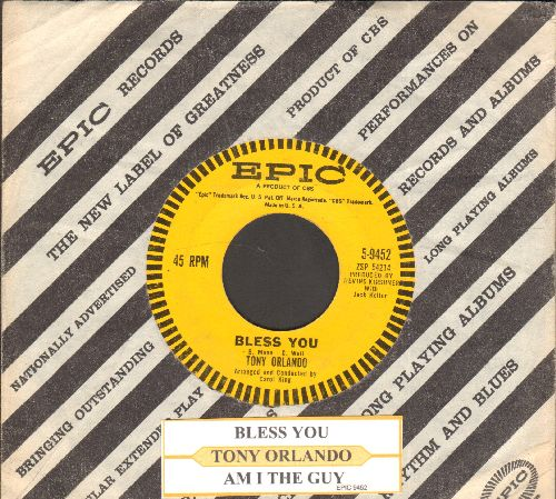 Orlando, Tony - Bless You/Am I The Guy (with juke box label and vintage Epic company sleeve) - EX8/ - 45 rpm Records