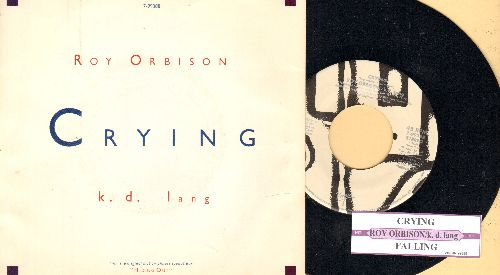 Orbison, Roy & k.d. lang - Crying/Falling (with juke box label and picture sleeve) - NM9/NM9 - 45 rpm Records