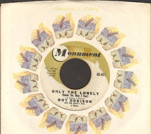 Orbison, Roy - Only The Lonely/Here Comes That Song Again (with Monument company sleeve) - EX8/ - 45 rpm Records