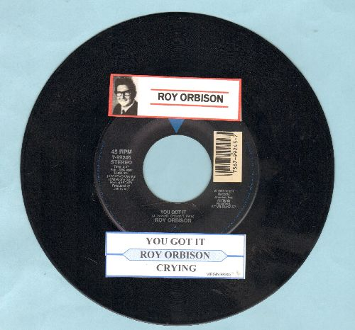 Orbison, Roy - You Got It/The Only One (with juke box label) - NM9/ - 45 rpm Records