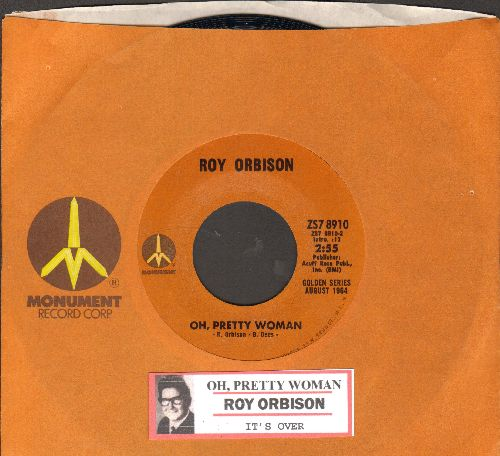 Orbison, Roy - Oh, Pretty Woman/It's Over (authetnic-looking re-issue with juke box label and  Monument company sleeve) - NM9/ - 45 rpm Records