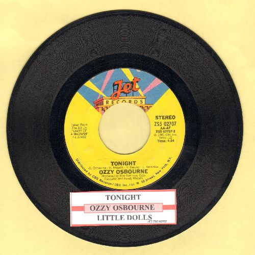 Osbourne, Ozzy - Tonight/Little Dolls (RARE Hard Rock 2-sider with juke box label) - NM9/ - 45 rpm Records