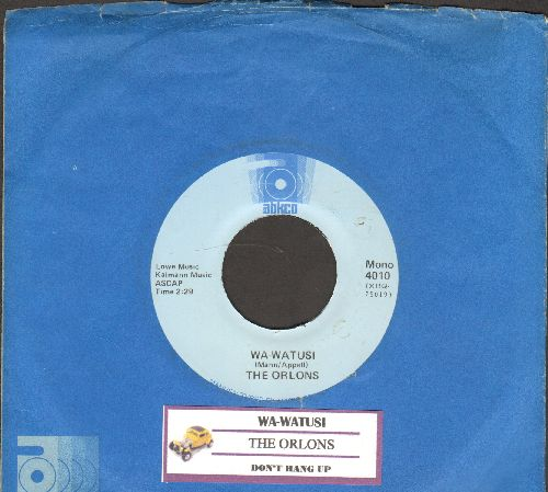 Orlons - Wa-Watusi/Don't Hang Up (double-hit re-issue with juke box label and Ankco company sleeve) - NM9/ - 45 rpm Records