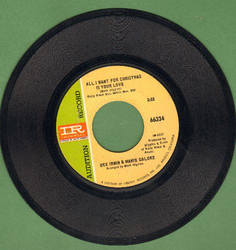 Irwin, Dee & Mamie Galore - All I Want For Christmas Is Your Love/By The Time I Get To Phoenix - I Say A Little Prayer (DJ advance pressing) - NM9/ - 45 rpm Records