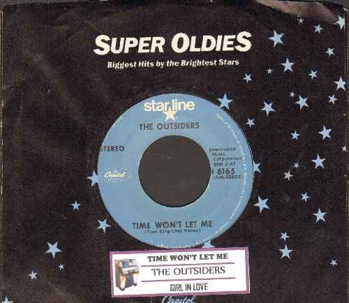 Outsiders - Time Won't Let Me/Girl In Love (double-hit re-issue with company sleeve and juke box label) - NM9/ - 45 rpm Records