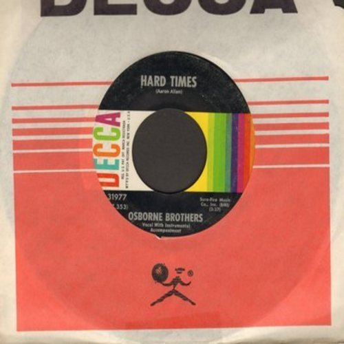 Osborne Brothers - Hard Times/World Of Unwanted (with Decca company sleeve) - EX8/ - 45 rpm Records