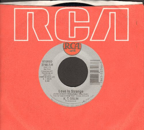 Oslin, K. T. - Love Is Strange (VERY NICE updated Country-Slow-Dance version of the Mickey & Sylvia Classic)/Mary And Willie (with RCA company sleeve) - NM9/ - 45 rpm Records