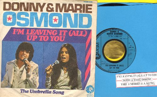 Osmond, Donny & Marie - I'm Leaving It (All) Up To You/The Umbrella Song (German Pressing with picture sleeve and juke box label) - EX8/EX8 - 45 rpm Records