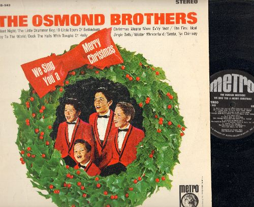 Osmond Brothers - We Sing You A Merry Christmas: Winter Wonderland, Jingle Bells, Joy To The World, The Little Drummer Boy (vinyl STEREO LP record) - EX8/EX8 - LP Records