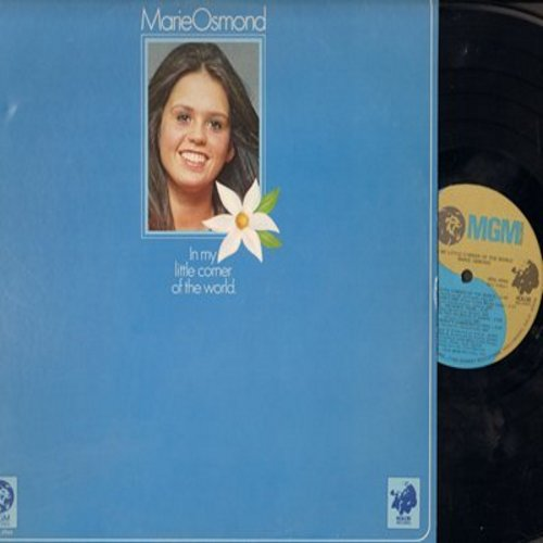 Osmond, Marie - In My Little Corner Of The World: Everybody's Somebody's Fool, Singing The Blues, Crazy Arms (Vinyl STEREO LP record) - NM9/EX8 - LP Records