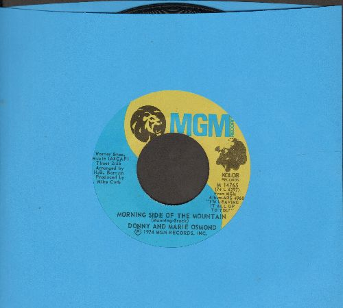 Osmond, Donny & Marie - Morning Side Of The Mountain/One Of These Days - EX8/ - 45 rpm Records