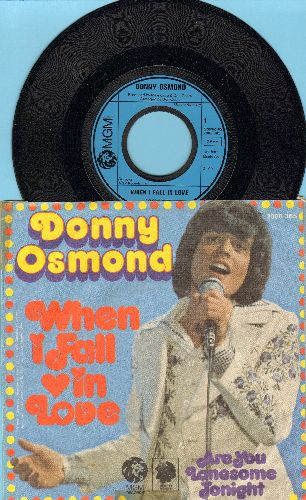 Osmond, Donny - When I Fall In Love/Are You Lonesome Tonight (German Pressing with picture sleeve) - NM9/VG6 - 45 rpm Records