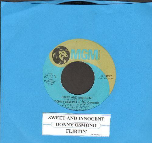 Osmond, Donny - Sweet And Innocent/Flirtin' (with juke box label) - EX8/ - 45 rpm Records