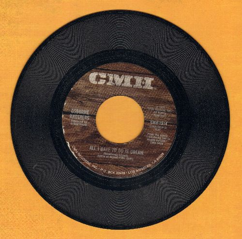 Osborne Brothers - All I Have To Do Is Dream/Georgia Pinewoods - M10/ - 45 rpm Records