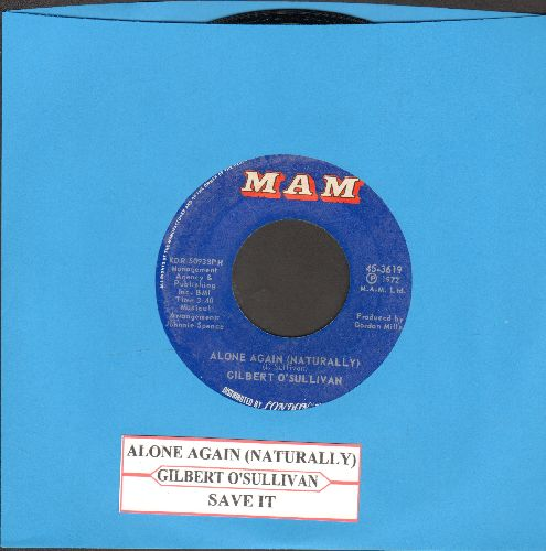 O'Sullivan, Gilbert - Alone Again (Naturally)/Save It (with juke box label) - NM9/ - 45 rpm Records