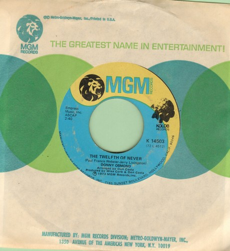 Osmond, Donny - The Twelfth Of Never/Life Is What You Make It (with MGM company sleeve) - EX8/ - 45 rpm Records