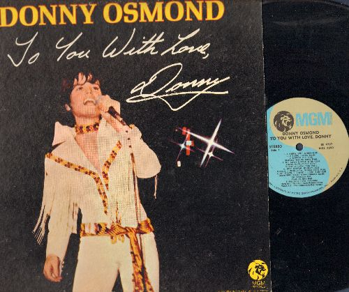 Osmond, Donny - To You With Love, Donny: Go Away Little Girl, Sit Down I Think I Love You, Bye Bye Love, I'm Into Something Good (vinyl STEREO LP record) - NM9/EX8 - LP Records