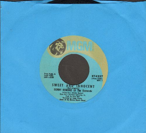 Osmond, Donny - Sweet And Innocent/Flirtin' (NICE condition!) - NM9/ - 45 rpm Records