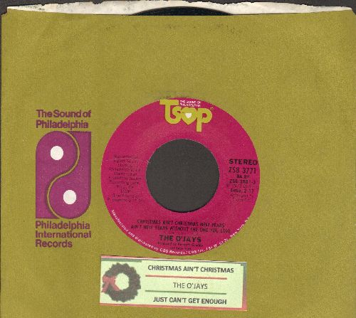O'Jays - Christmas Ain't Christmas New Year's Ain't New Year's Without The One You Love/Just Can't Get Enough (with juke box label and Philadelphia International company sleeve) - NM9/ - 45 rpm Records