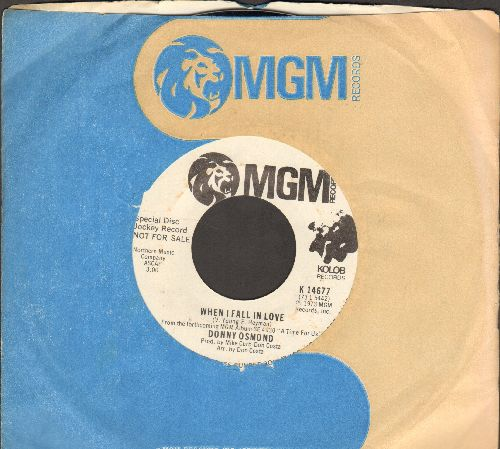 Osmond, Donny - When I Fall In Love/Are You Lonesome Tonight (DJ advance pressing with MGM company sleeve) - M10/ - 45 rpm Records