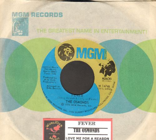 Osmonds - Fever/Love Me For A Reason (with MGM company sleeve and juke box label) - NM9/ - 45 rpm Records