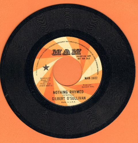 O'Sullivan, Gilbert - Nothing Rhymed/Everybody Knows (DJ advance pressing) - M10/ - 45 rpm Records
