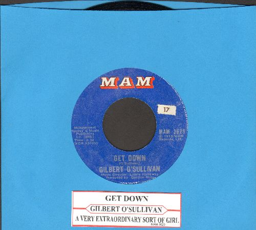 O'Sullivan, Gilbert - Get Down/A Very Extraordinary Sort Of Girl (with juke box label) - NM9/ - 45 rpm Records
