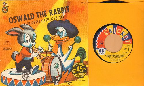 James, Judy & Bobby Colt - Oswald The Rabbit and Pepito Chickeeto (with picture sleeve) - VG7/VG7 - 45 rpm Records