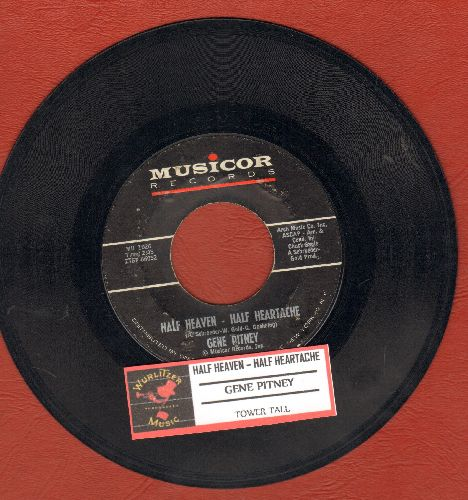Pitney, Gene - Half Heaven - Half Heartache/Tower-Tall (with juke box label) - EX8/ - 45 rpm Records