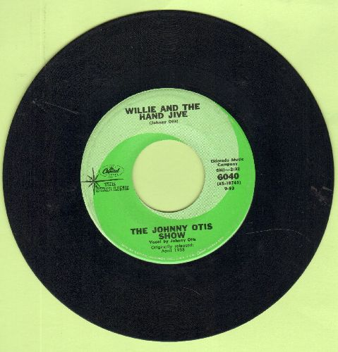 Otis, Johnny Show - Willie And The Hand Jive/Willie Did The Cha Cha (double-hit re-issue) - EX8/ - 45 rpm Records