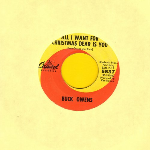 Owens, Buck - All I Want For Christmas Dear Is You/Santa Looked A Lot Like Daddy - VG7/ - 45 rpm Records