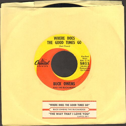 Owens, Buck - Where Does The Good Times Go/The Way That I Love You (with juke box label) - NM9/ - 45 rpm Records