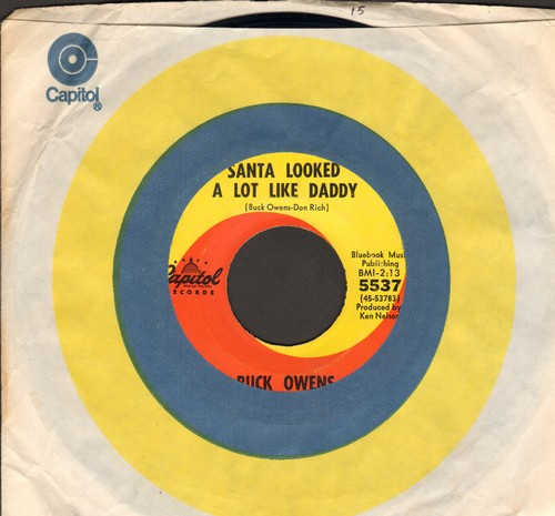 Owens, Buck - All I Want For Christmas Dear Is You/Santa Looked A Lot Like Daddy (with Capitol company sleeve) - EX8/ - 45 rpm Records
