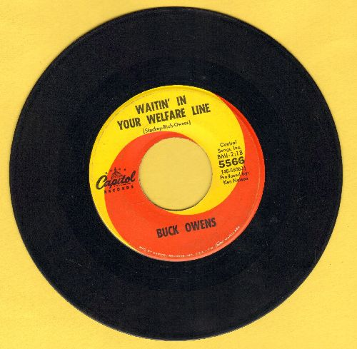 Owens, Buck - Waitin' In Your Welfare Line/In The Palm Of Your Hand  - VG7/ - 45 rpm Records
