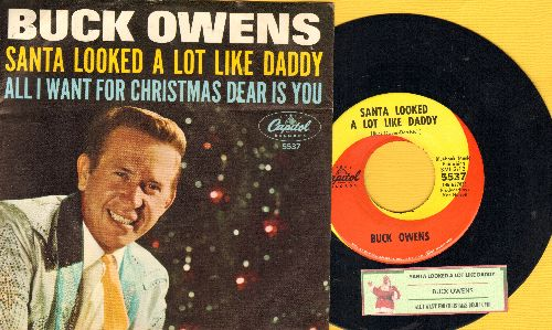 Owens, Buck - All I Want For Christmas Dear Is You/Santa Looked A Lot Like Daddy (with juke box label and picture sleeve) - NM9/EX8 - 45 rpm Records