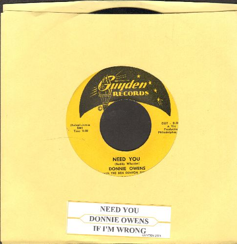 Owens, Donnie - Need You/If I'm Wrong (with juke box label) - NM9/ - 45 rpm Records