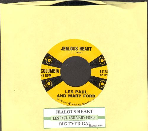 Paul, Les & Mary Ford - Jealous Heart (Blaue Nacht am Hafen)/Big Eyed Gal (with juke box label) - NM9/ - 45 rpm Records
