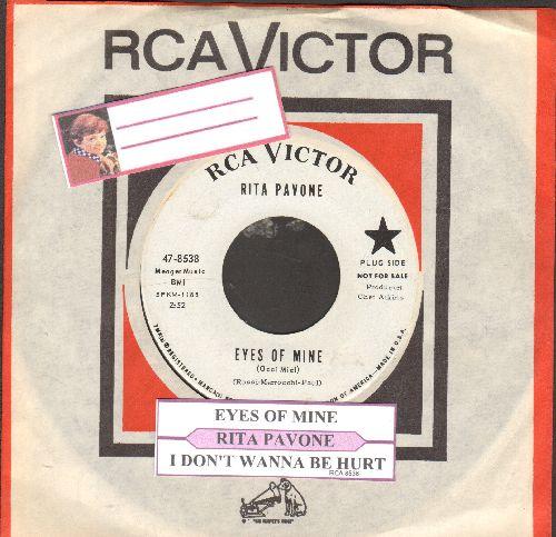 Pavone, Rita - Eyes Of Mine (Occi Mici)/I Don't Wanna Be Hurt (DJ advance copy with RCA company sleeve and juke box label) - NM9/ - 45 rpm Records