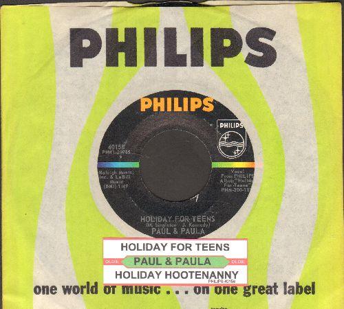 Paul & Paula - Holiday For Teens/Holiday Hootenanny (with juke box label and Philips company sleeve) - NM9/ - 45 rpm Records